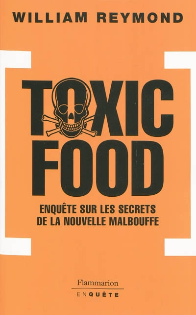 Toxic food - William Reymond