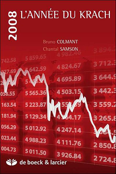 2008 l'année du krach - Bruno Colmant & Chantal Samson