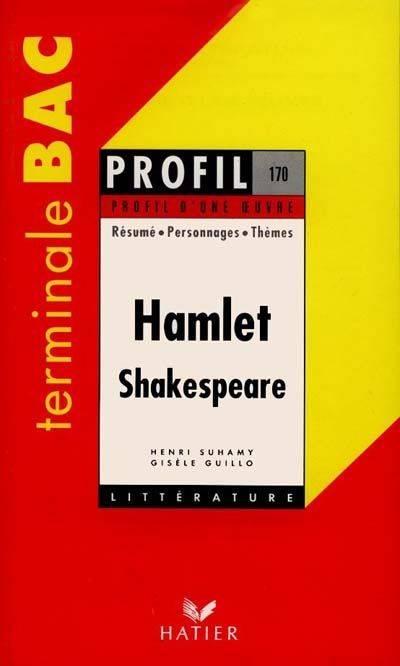 Hamlet : Shakespeare : résumé, personnages, thèmes