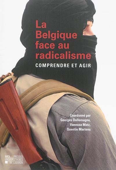 La Belgique face au radicalisme
