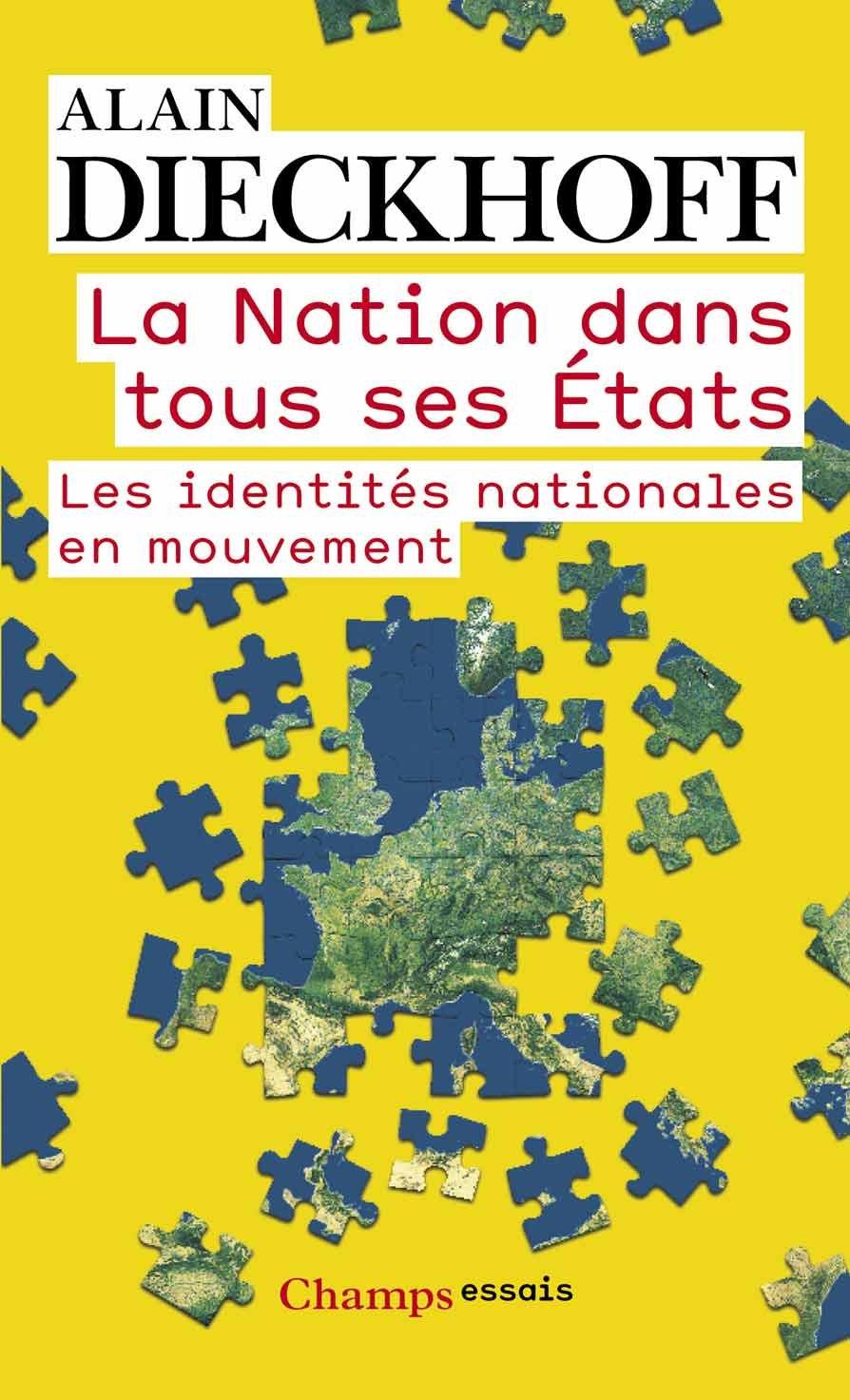 La Nation dens tous ses États : Les identités nationales en mouvement