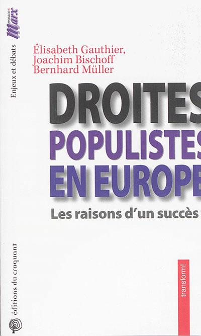 Droites populistes en Europe : Les raison d'un succès