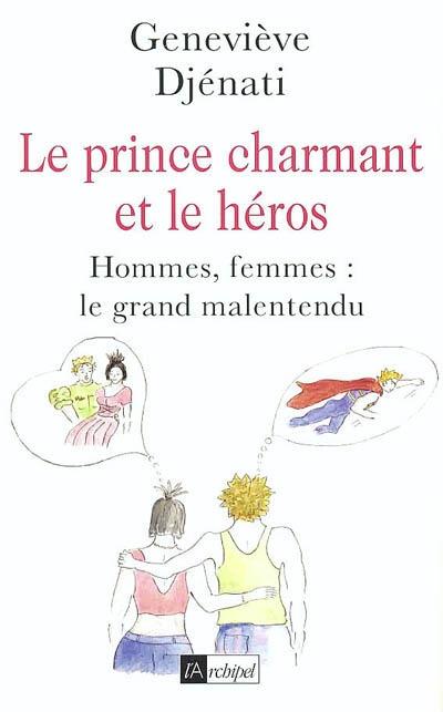 Le prince charmant et le héros