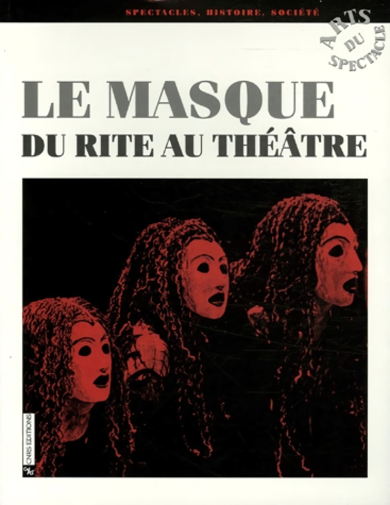 Le masque, du rite au théâtre