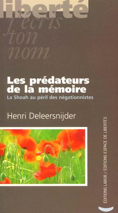 Les prédateurs de la mémoire