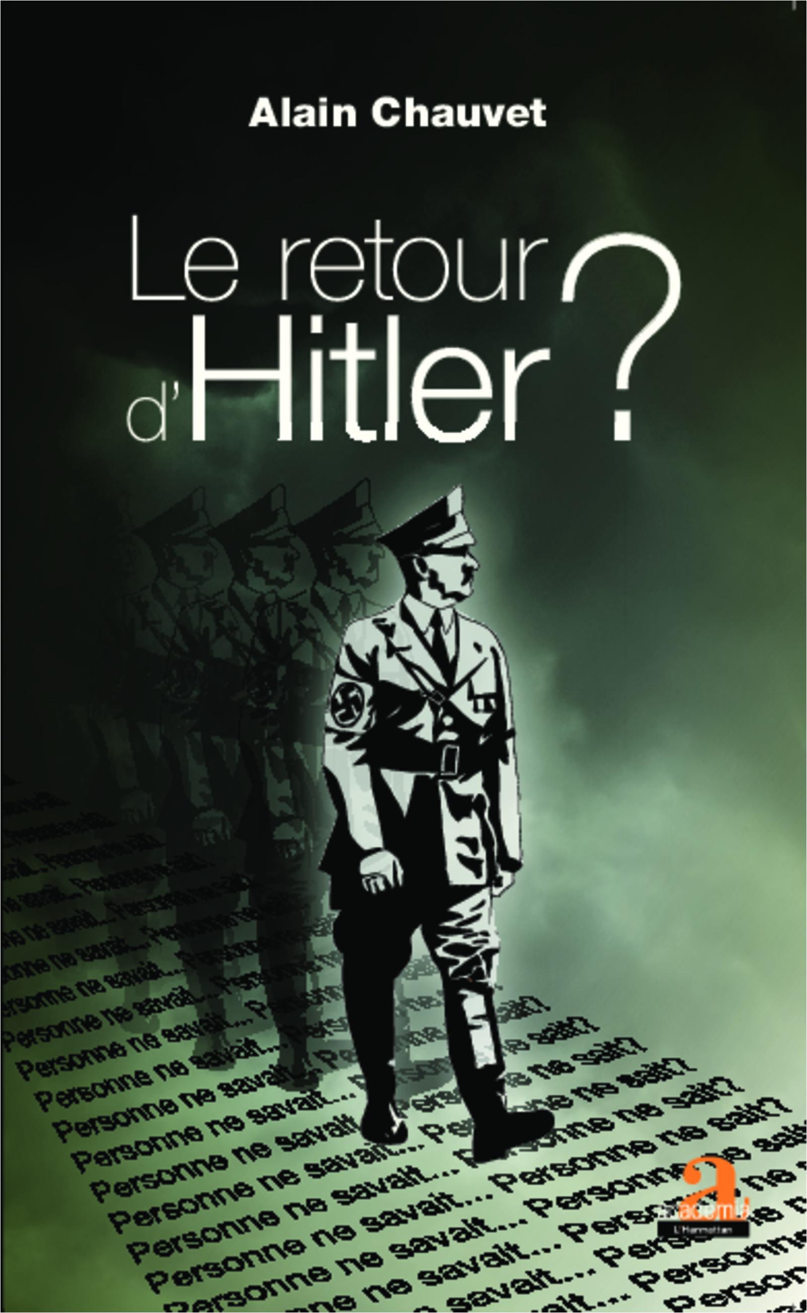 Le retour d'Hitler ?