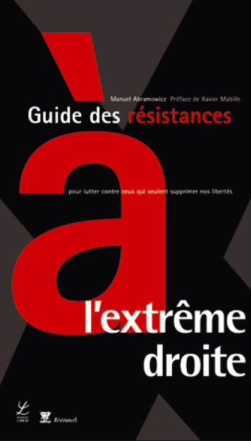 Guide des résistances à l'extrême droite