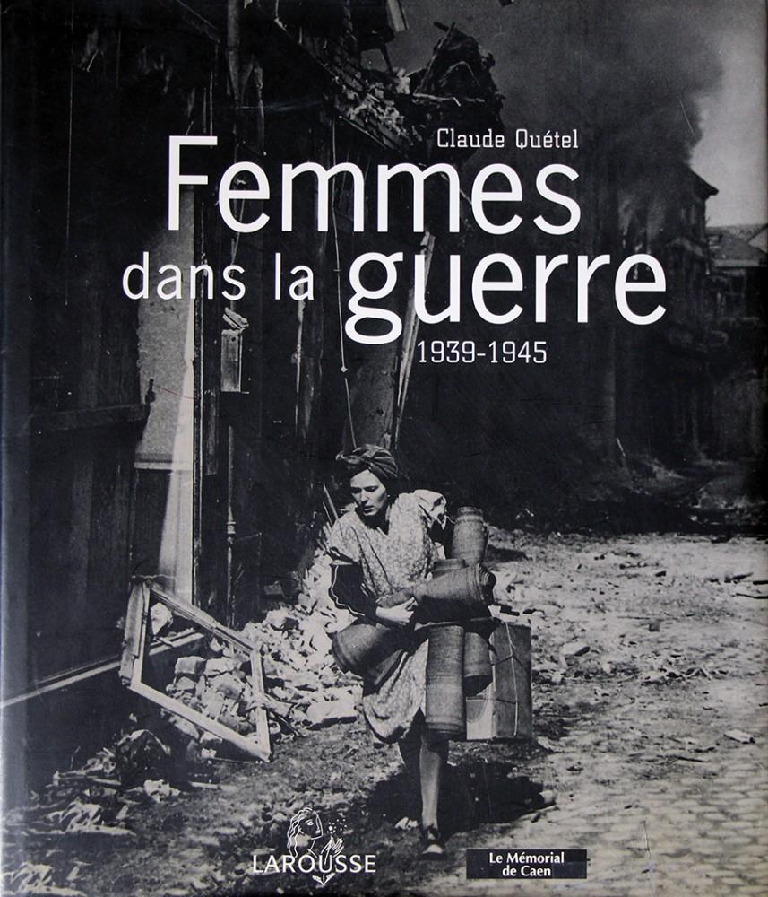 Femmes dans la guerre : 1939-1945