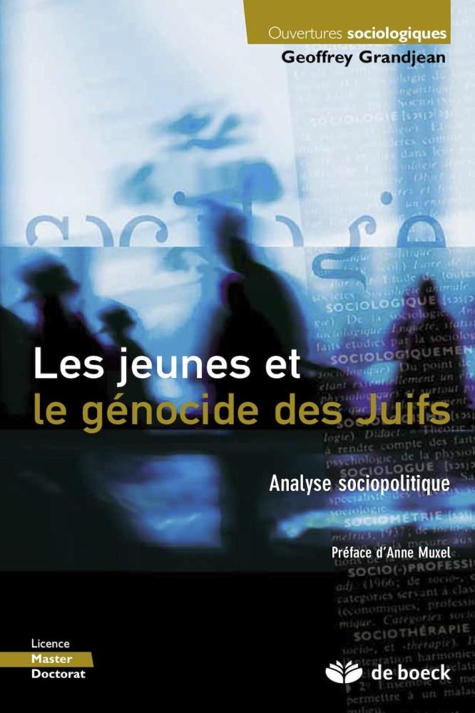 Les jeunes et le génocide des Juifs : analyse sociopolitique
