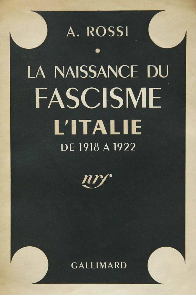 La naissance du fascisme : l'Italie de 1918 à 1922