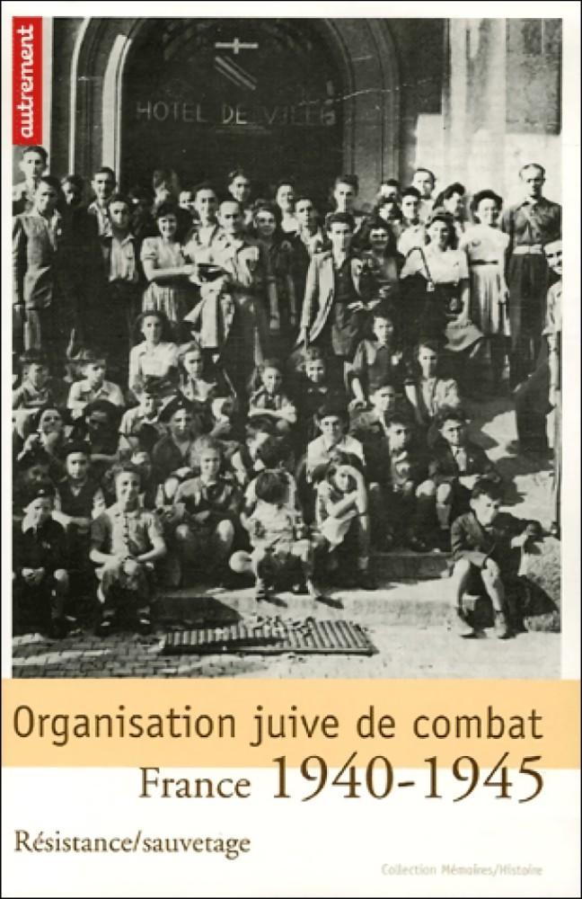 Organisation juive de combat : France 1940-1945