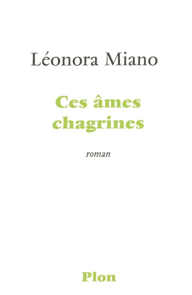 Léonora Miano - Ces âmes chagrines