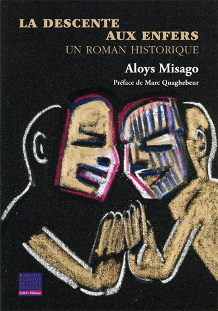 Aloys Misago - La descente aux enfers