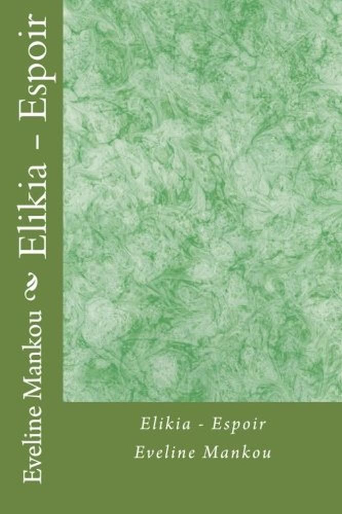 Eveline Mankou - Elikia / Espoir
