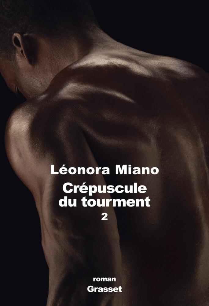 Léonora Miano - Héritage : Crépuscule du tourment II