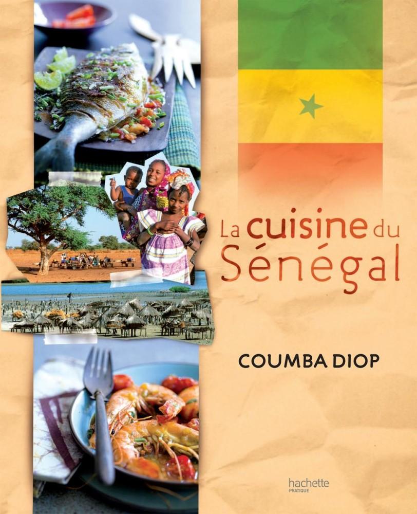 La cuisine du Sénégal - Coumba Diop
