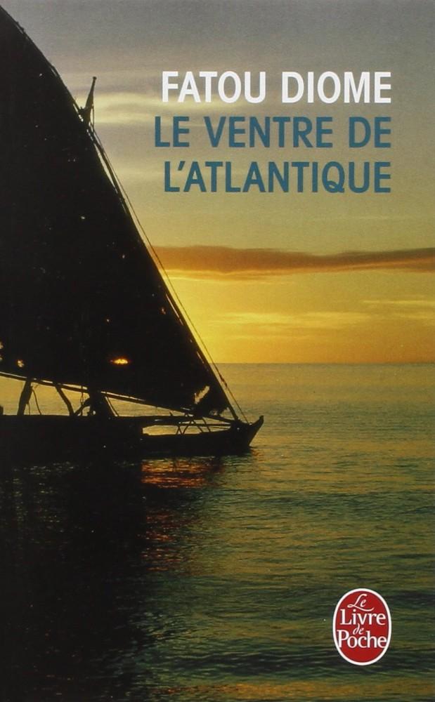 Fatou Diome - Le ventre de l'Atlantique