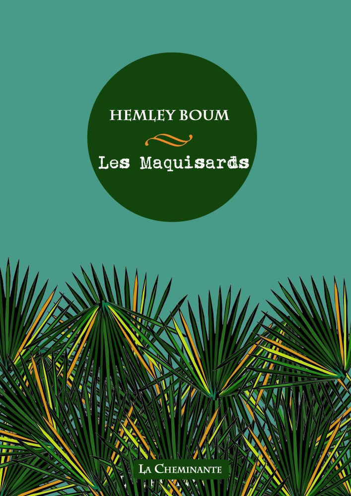 Hemley Boum - Les maquisards