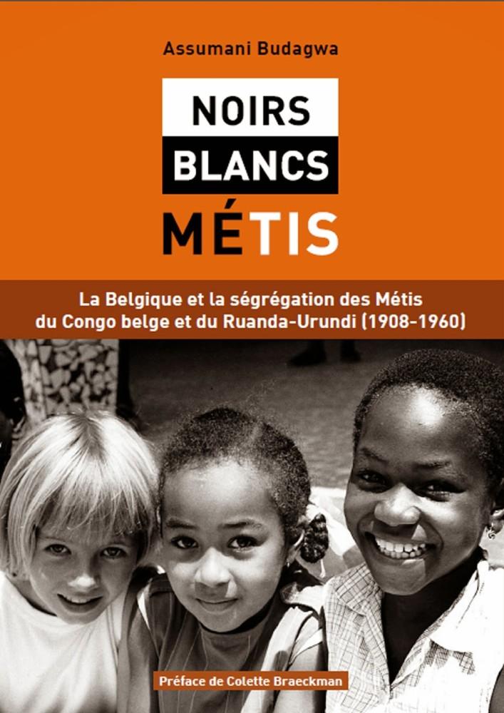 Assumani Budagwa - Noirs / Blancs / Métis
