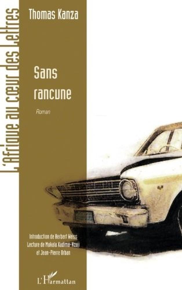 Thomas Kanza - Sans rancune