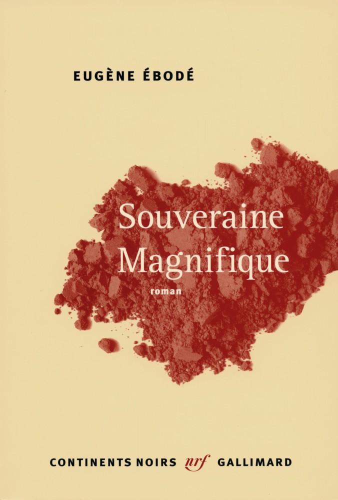 Eugène Ébodé - Souveraine Magnifique