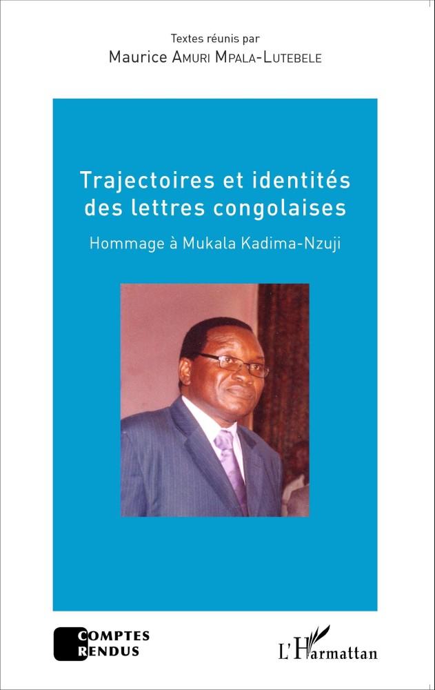 Trajectoires et identités des lettres congolaises