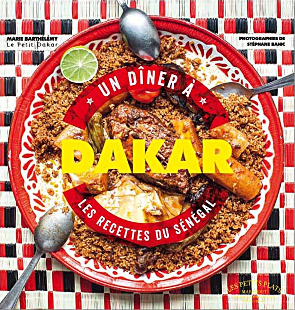 Un dîner à Dakar - Marie Barthélémy