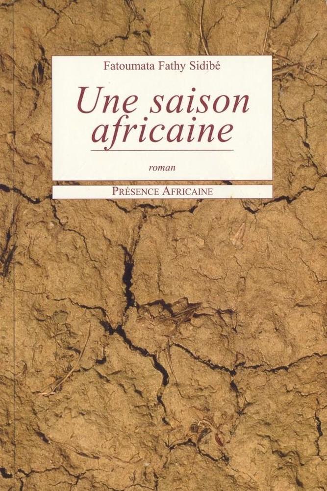 Fatoumata Fathy Sidibé - Une saison africaine