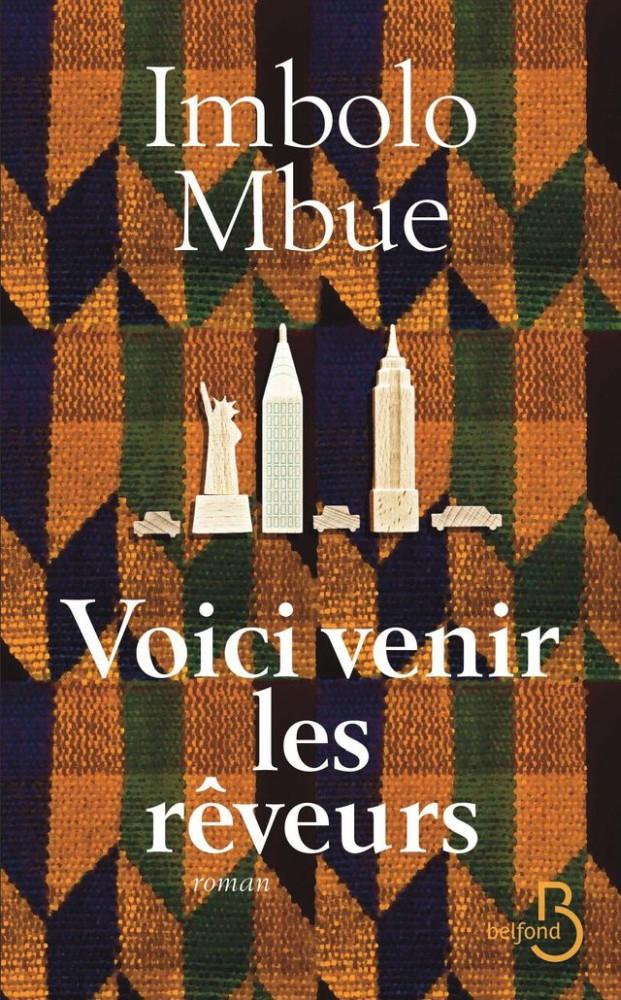 Imbolo Mbue - Voici venir les rêveurs