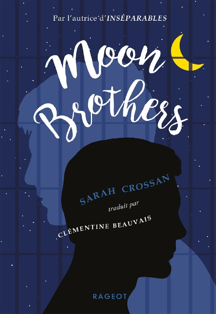 Moon Brothers - Sarah Crossan