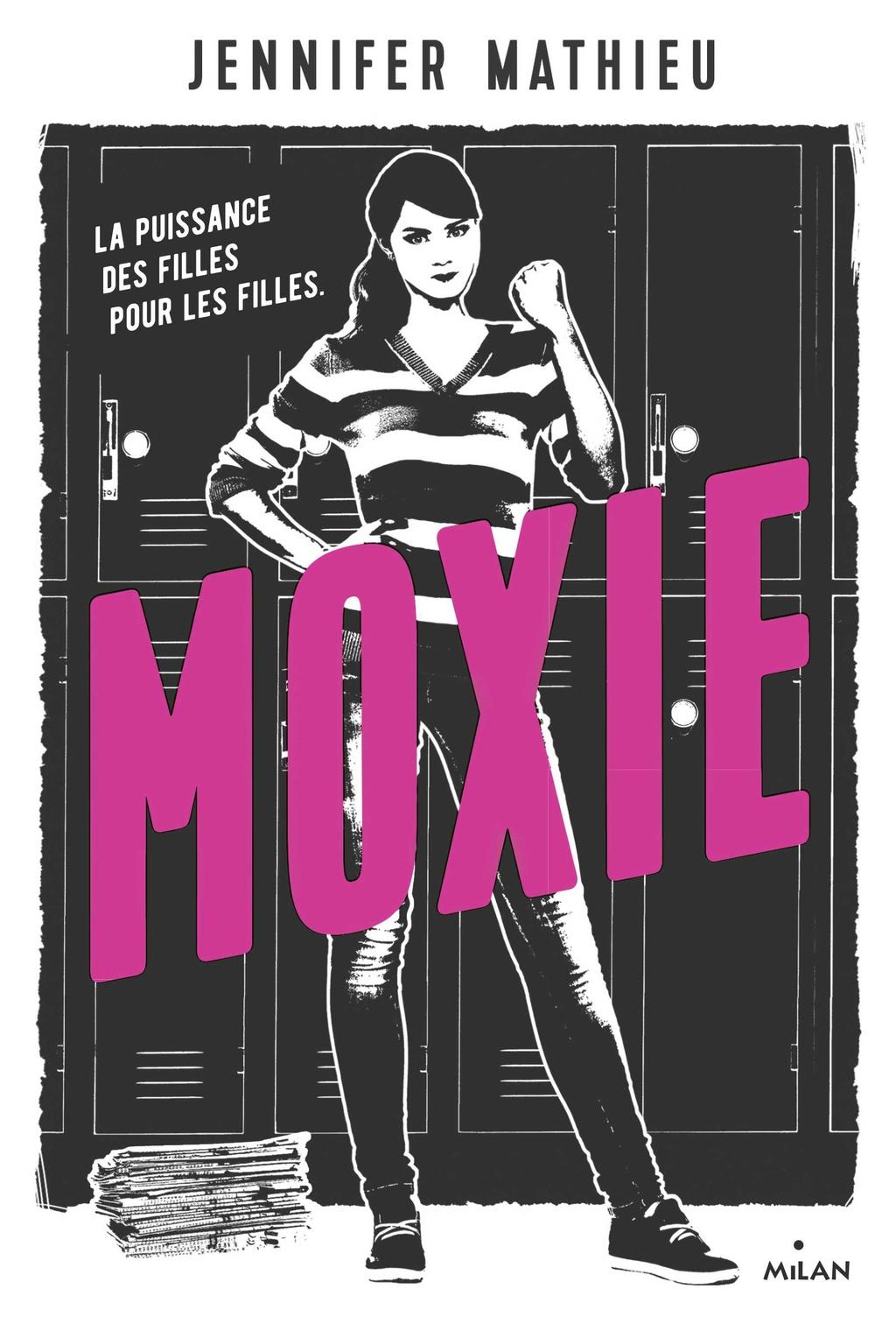 Moxie - Jennifer Mathieu