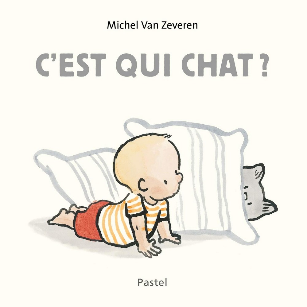 C'est qui chat ? - Michel Van Zeveren