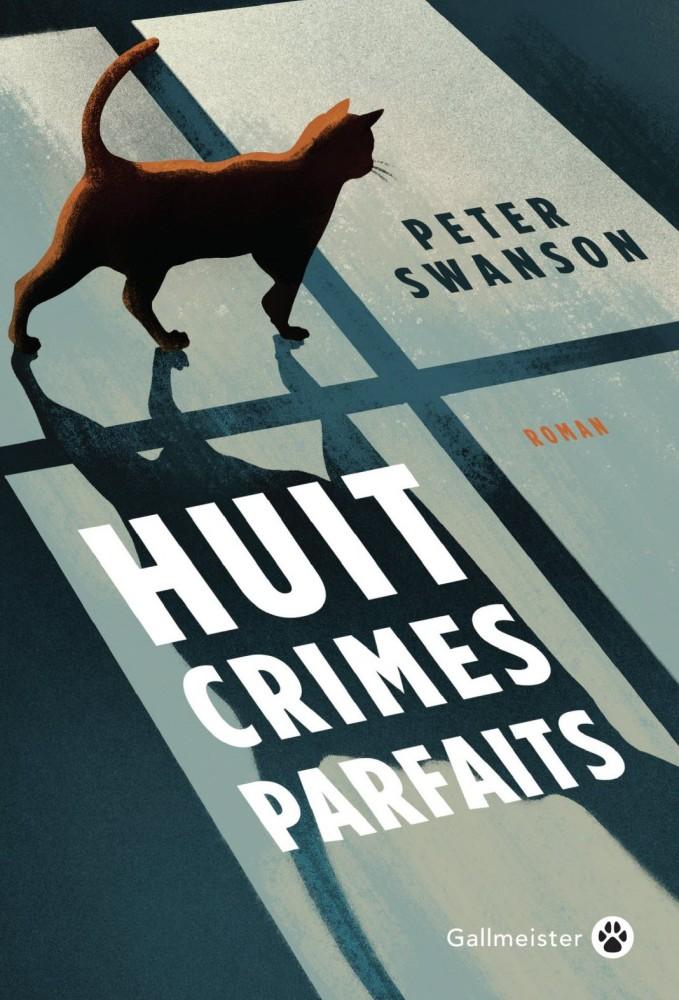 Huit crimes parfait - Peter Swanson