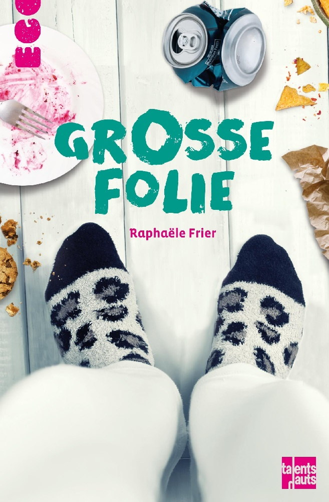 Grosse folie - Raphaële Frier