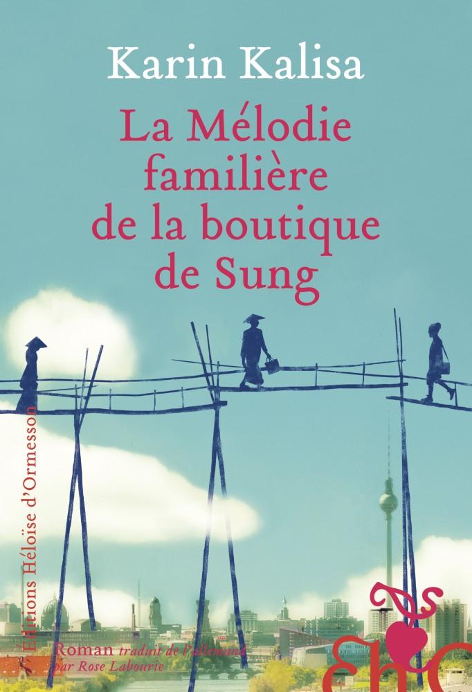 La mélodie familière de la boutique de Sung - Karin Kalisa