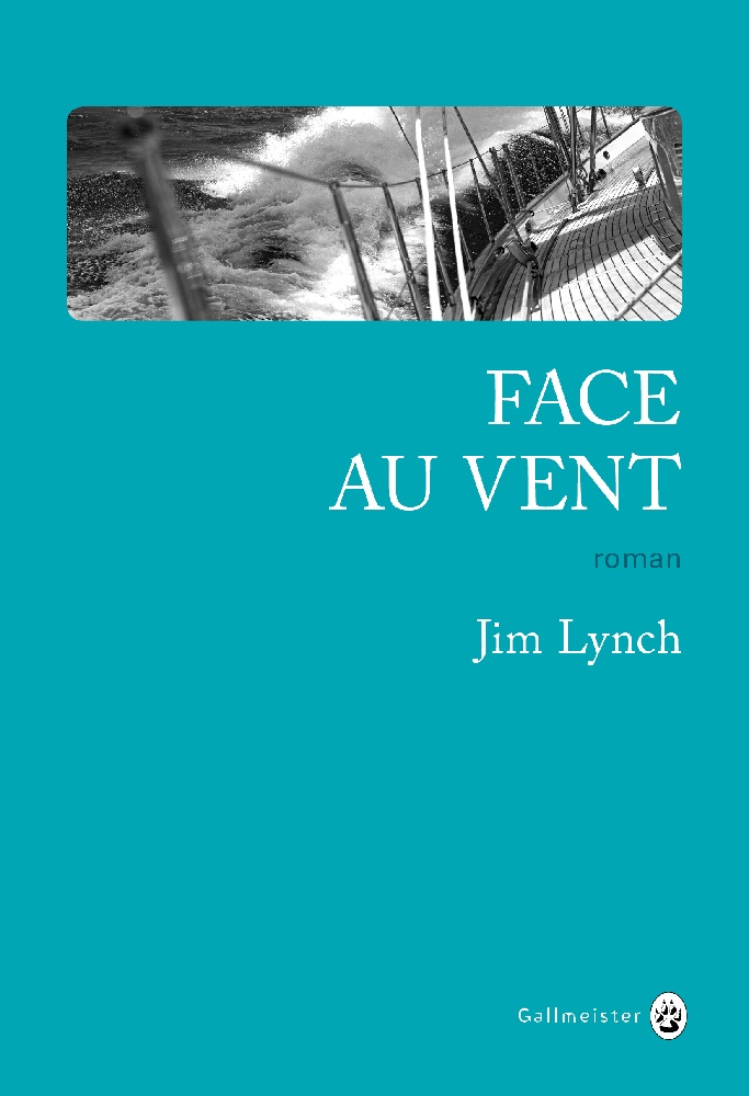 Face au vent - Jim Lynch
