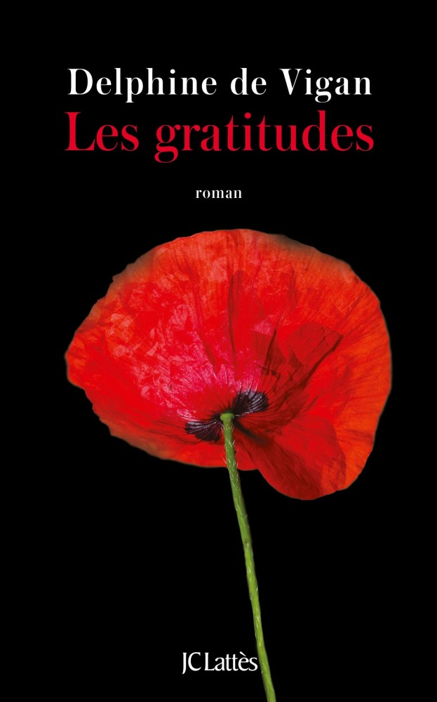 Les gratitudes - Delphine de Vigan