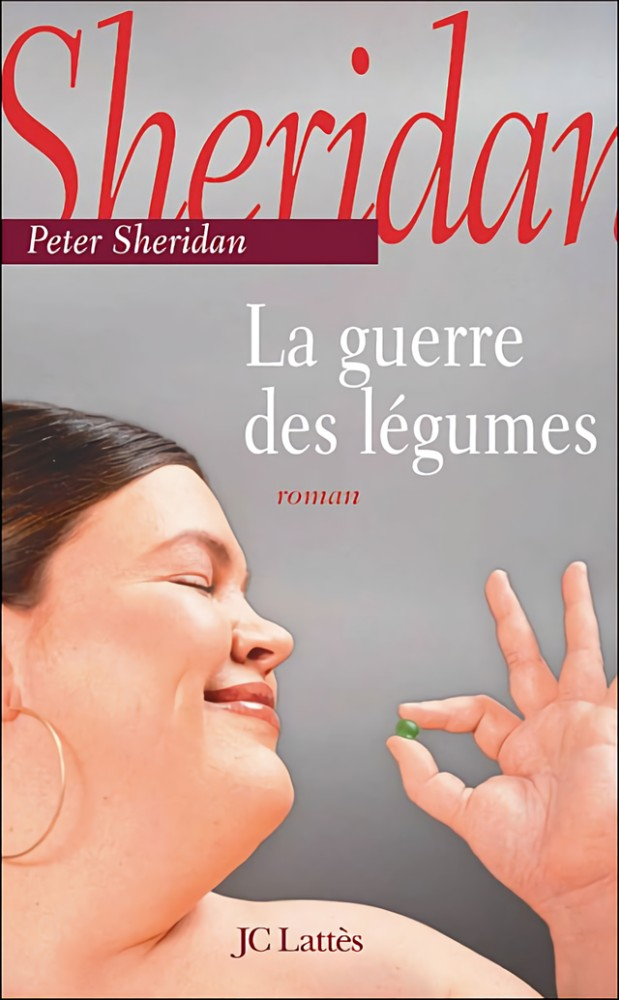 La guerre des légumes - Peter Sheridan