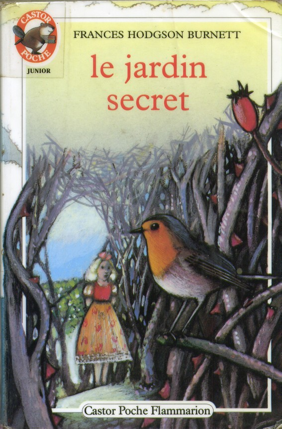 Le jardin secret - Frances Hodgson Burnett