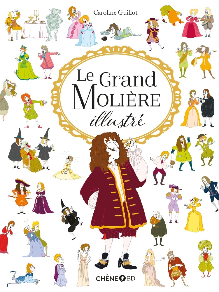 Le grand Molière illustré - Caroline Guillot