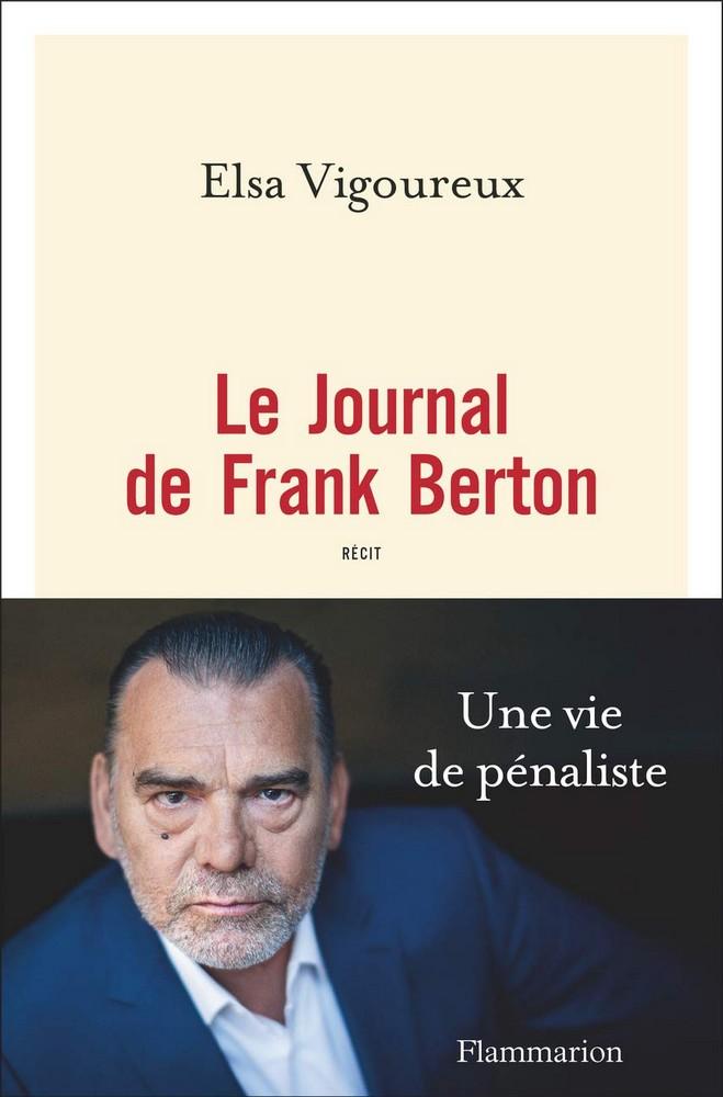Le journal de Frank Berton - Elsa Vigoureux