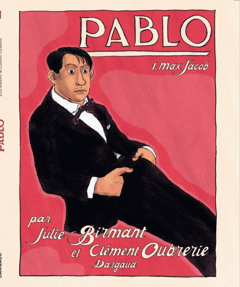 Pablo, t. 1 : Max Jacob - Birmant & Oubrerie