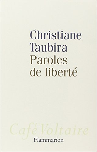 Paroles de liberté - Christiane Taubira