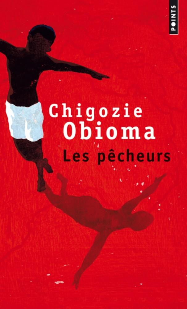 Les pêcheurs - Chigozie Obioma