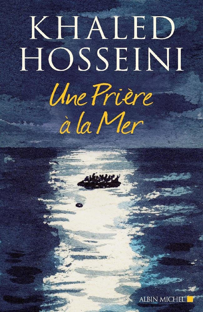 Une prière à la mer - Khaled Hosseini