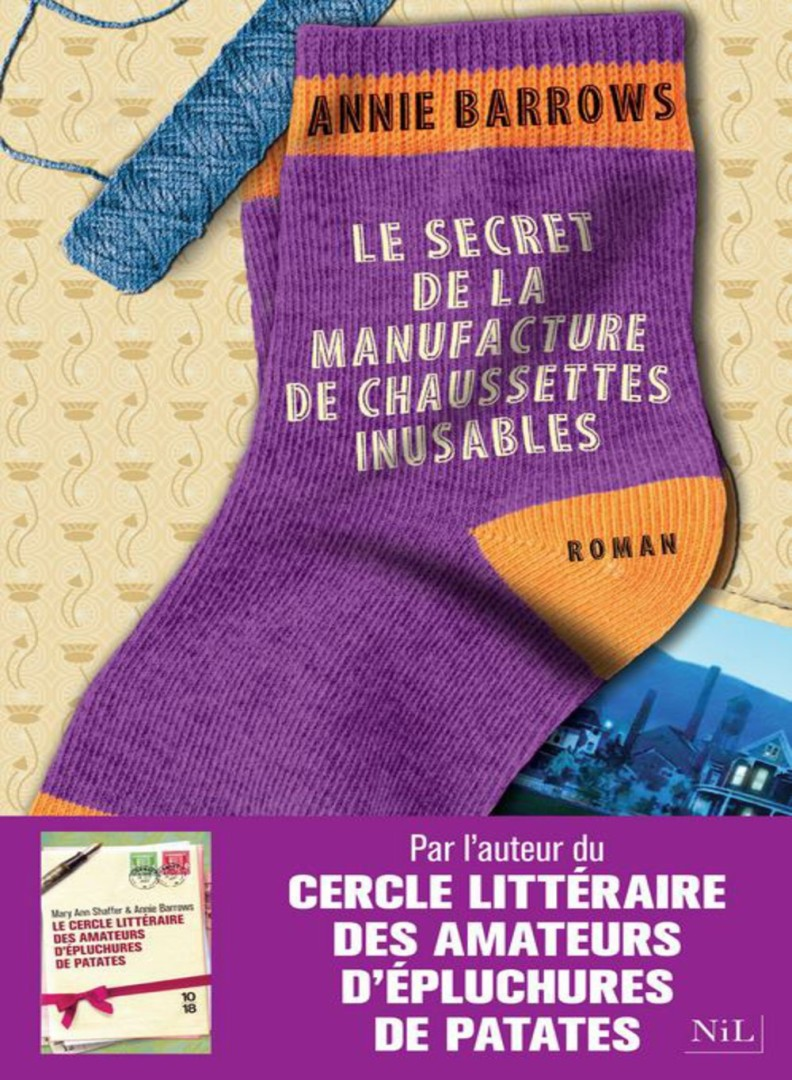 Le secret de la manufacture de chaussettes inusables - Annie Barrows