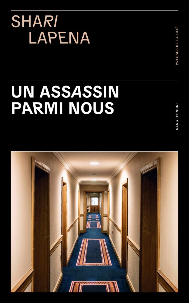 Un assassin parmi nous - Shari Lapena