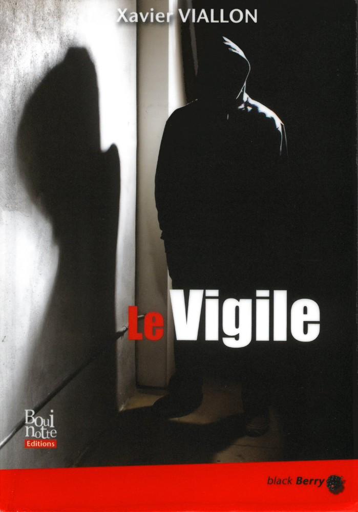 Le vigile - Xavier Viallon