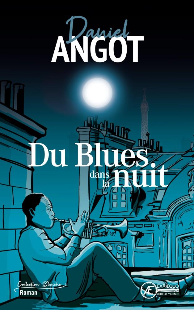 Du Blues dans la nuit