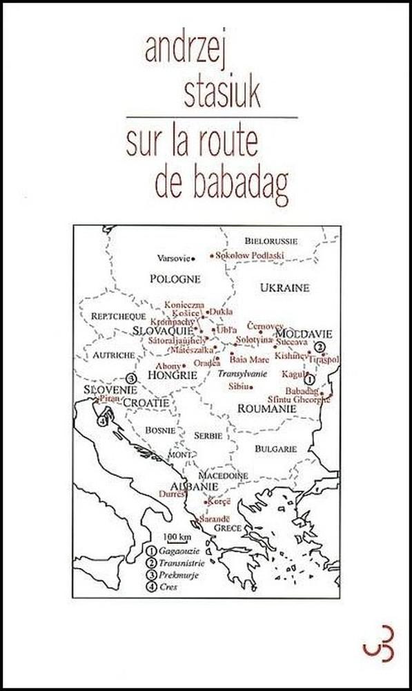Sur la route Babadag - Andrzej Stasiuk